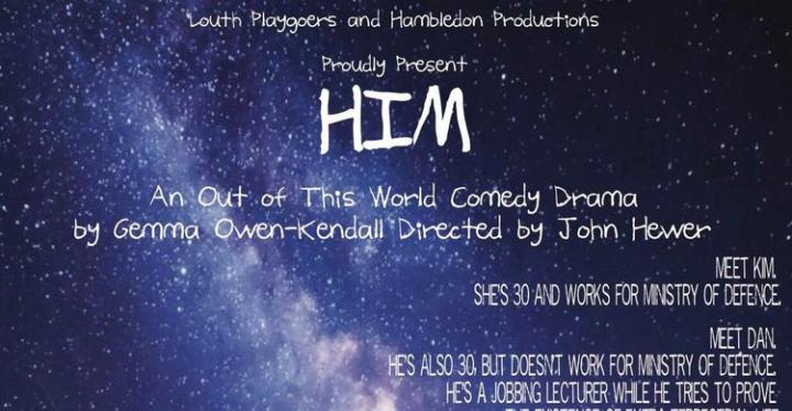 "Louth Playgoers and Hambledon Productions team up to present ""HIM"""
